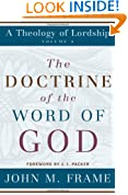 The Doctrine of the Word of God (Theology of Lordship)
