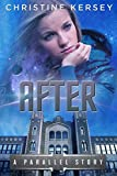 After (a parallel story) (Parallel Trilogy)