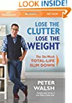 Lose the Clutter, Lose the Weight: Th...