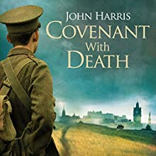 Covenant with Death (       UNABRIDGED) by John Harris Narrated by Mike Rogers
