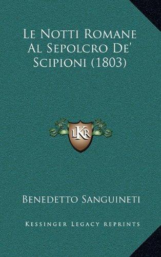 Le Notti Romane Al Sepolcro de' Scipioni (1803)