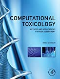 img - for Computational Toxicology: Methods and Applications for Risk Assessment (2013-07-10) book / textbook / text book