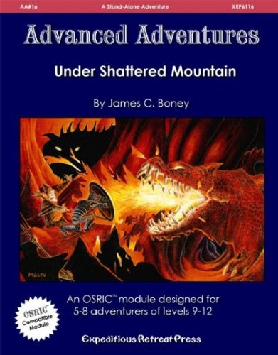 Advanced Adventures #16: Under Shattered Mountain (OSRIC/1E Adventure) - 1