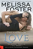 Dreaming of Love (Love in Bloom: The Bradens) (English Edition)