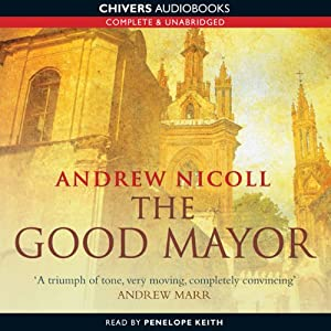 The Good Mayor | [Andrew Nicoll]