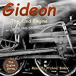 Gideon the Kind Engine: The Engine Series Book 2 | Ian Shimwell