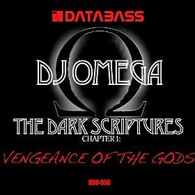 DJ Omega - The Dark Scriptures Chapter 2: Rejoice