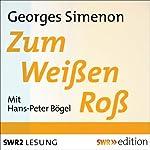 Zum Weißen Roß | Georges Simenon