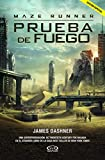 Maze Runner: Prueba de fuego (MOVIE TIE-IN) (Spanish Edition)