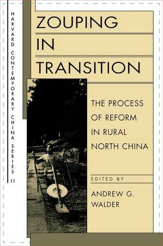 Zouping in Transition: The Process of Reform in Rural North China (Harvard Contemporary China Series)