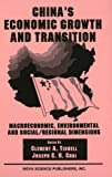 img - for China's Economic Growth and Transition: Macroeconomic, Environmental and Social/Regional Dimensions book / textbook / text book