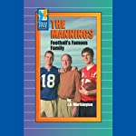 The Mannings: Football's Famous Family | I. A. Worthington