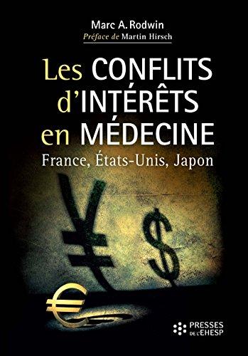 Les conflits d'intérêts en médecine : quel avenir pour la santé ? - France, Etats-Unis et Japon