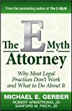 img - for The E-Myth Attorney (text only) byM. E. Gerber by R.A. J.D book / textbook / text book