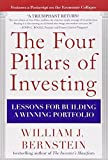 img - for The Four Pillars of Investing: Lessons for Building a Winning Portfolio by Bernstein, William J. (2010) Hardcover book / textbook / text book