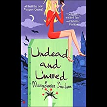 Undead and Unwed: Queen Betsy, Book 1 Audiobook by MaryJanice Davidson Narrated by Nancy Wu
