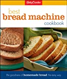 Betty Crockers Best Bread Machine Cookbook