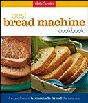 Betty Crockers Best Bread Machine Coo...
