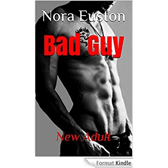 Bad Guy - Nora Euston