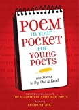 By Academy of American Poets Poem in Your Pocket for Young Poets