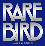 As Your Mind Flies By by RARE BIRD (2007-08-28)