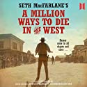 A Million Ways to Die in the West (       UNABRIDGED) by Seth MacFarlane Narrated by Jonathan Frakes