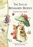 The Tale of Benjamin Bunny: A Sticker Story Book (Peter Rabbit)