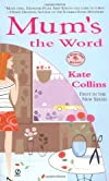 Mum's the Word (Flower Shop Mysteries, No. 1) [Mass Market Paperback]