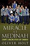 Miracle at Medinah: Europe's Amazing...