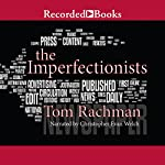 The Imperfectionists | Tom Rachman