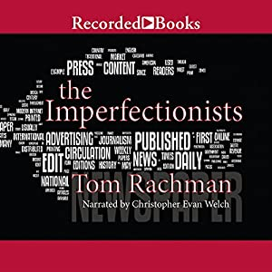 The Imperfectionists Audiobook