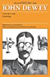 The Early Works of John Dewey, Volume 2, 1882 - 1898: Psychology, 1887 (Collected Works of John Dewey 1887) (0809327929) by Dewey, John