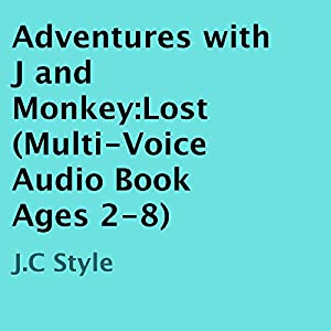 Adventures with J and Monkey: Lost | [J.C Style]