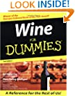Wine For Dummies (For Dummies (Lifestyles Paperback))