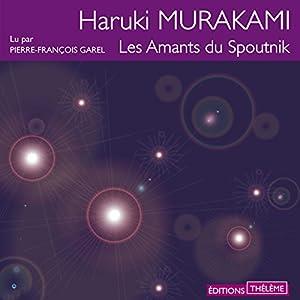 Les amants du Spoutnik   Livre audio