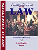 img - for Communication and the Law 2013 book / textbook / text book