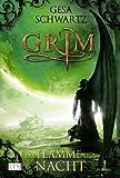 Grim: Die Flamme der Nacht