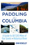 Paddling The Columbia: A Guide To All...