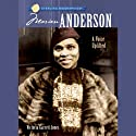 Sterling Biographies: Marian Anderson (       UNABRIDGED) by Victoria Garrett Jones Narrated by Jessica Almasy