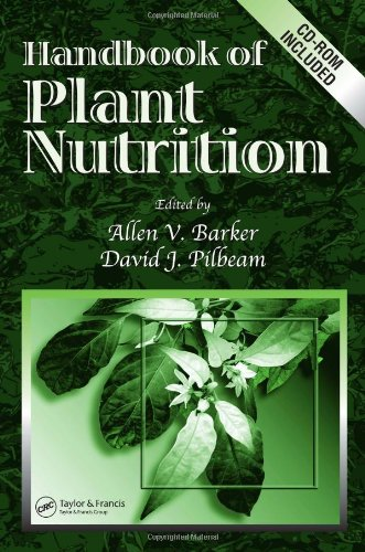 Handbook of Plant Nutrition (Books in Soils, Plants, and...