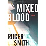 Mixed Bloodby Roger Smith
