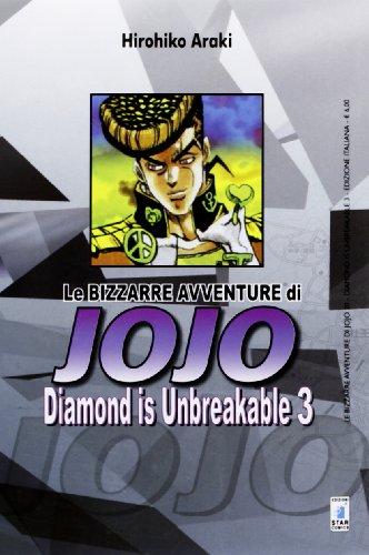 Diamond is unbreakable. Le bizzarre avventure di Jojo: 3