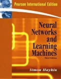 Neural Networks and Learning Machines: International Version