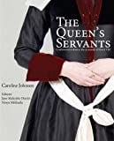 img - for The Queen's Servants: Gentlewomen's Dress at the Accession of Henry VIII (Tudor Tailor Case Studies) book / textbook / text book