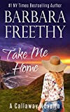 img - for Take Me Home (A Callaway Novella) book / textbook / text book