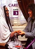 img - for Care: Candidate Book: S/NVQ Level 3 by Yvonne Nolan (2001-04-20) book / textbook / text book