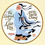 The Legend of Lao Tzu and the Tao Te Ching (1416912061) by Lao Tzu
