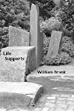 Life Supports: New and Collected Poems (1883689597) by Bronk, William