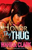Honor Thy Thug