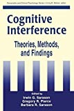 img - for Cognitive Interference: Theories, Methods, and Findings (Lea's Personality and Clinical Psychology Series) book / textbook / text book